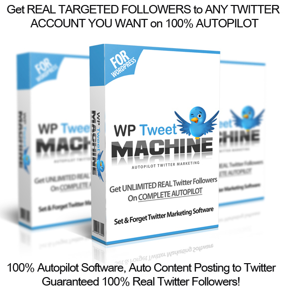 Download Now WP Tweet Machine NULLED 100% Working!!