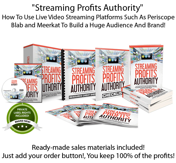 Download Streaming Profits Authority PLR KEEP 100% Profit!
