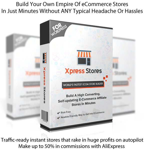 Xpress Stores Aliexpress Plugin INSTANT Download 100% Working!!