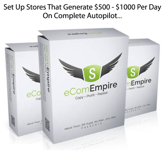 eCom Empire INSTANT Download Complete Shopify Training Course