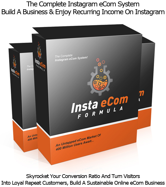 Insta eCom Formula LIFETIME ACCESS Make More Sales With Instagram